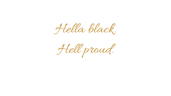 hella black hella proud.png